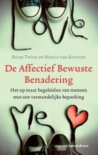 De affectief Bewuste Benadering-Bianca van Kouwen, Brian Twint