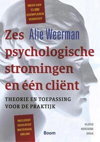 Zes psychologische stromingen en een client-Alie Weerman