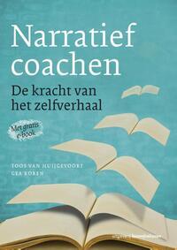 Narratief coachen-Gea Koren, Toos van Huijgevoort