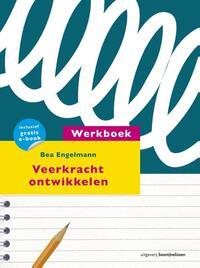 Werkboek veerkracht ontwikkelen-Bea Engelmann