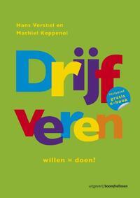 Drijfveren-Hans Versnel, Machiel Koppenol