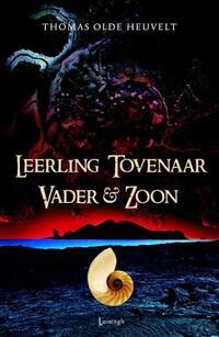 Leerling Tovenaar Vader & Zoon-Thomas Olde Heuvelt-eBook