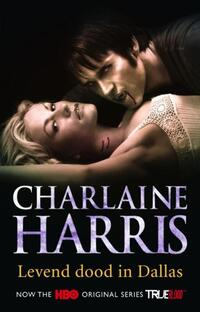 True Blood / 2 Levend Dood In Dallas-Charlaine Harris-eBook