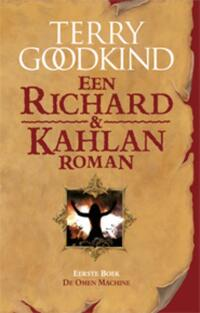 Richard & Kahlan 1 - De omen machine-Terry Goodkind