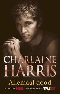 True Blood 7   Allemaal dood-Charlaine Harris-eBook