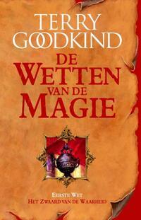 De Wetten van de Magie 1 - Het Zwaard van de Waarheid-Terry Goodkind-eBook