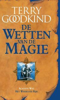 De Wetten van de Magie 8 - Het Weerloze Rijk-Terry Goodkind-eBook