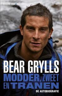 Modder, zweet en tranen. De autobiografie-Bear Grylls-eBook