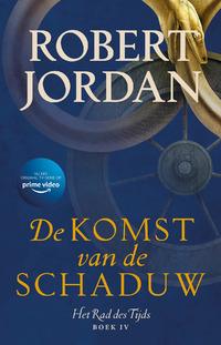 Rad des Tijds 4 - De Komst van de Schaduw-Robert Jordan-eBook