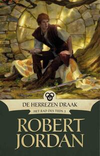 Het Rad des Tijds 3 - De Herrezen Draak-Robert Jordan