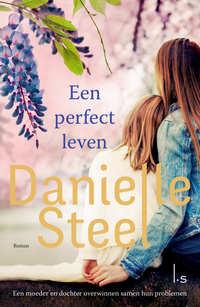 Een perfect leven-Danielle Steel