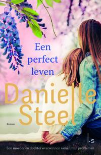 Een perfect leven-Danielle Steel-eBook