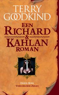 Richard & Kahlan 3 - Verscheurde Zielen-Terry Goodkind