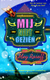 Mij niet gezien-Meg Rosoff