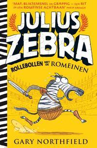 Julius Zebra / 01 - Rollebollen met de Romeinen-Gary Northfield