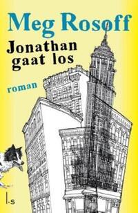 Jonathan gaat los-Meg Rosoff