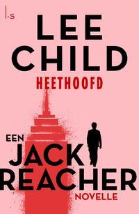 Heethoofd-Lee Child-eBook