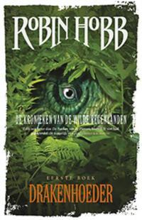 De kronieken de wilde regenlanden 1 - Drakenhoeder-Robin Hobb