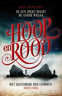Het Keizerrijk der Stormen 1 - Hoop en Rood-Jon Skovron-eBook