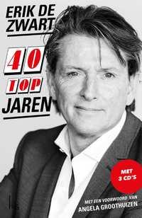 40 Topjaren-Erik de Zwart, Robert Haagsma