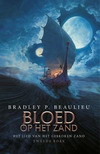 Het Lied van het Gebroken Zand 2 - Bloed op het Zand-Bradley P. Beaulieu
