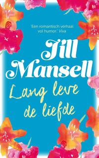Lang leve de liefde-Jill Mansell