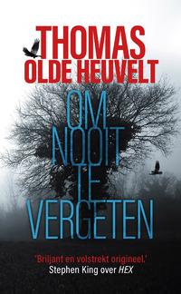 Om nooit te vergeten-Thomas Olde Heuvelt-eBook