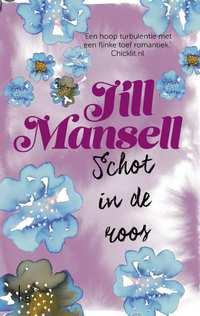 Schot in de roos-Jill Mansell