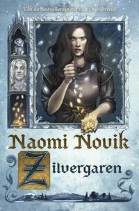 Zilvergaren-Naomi Novik