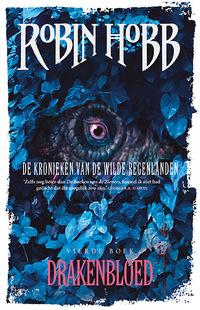 De Kronieken van de Wilde Regenlanden 4 - Drakenbloed-Robin Hobb