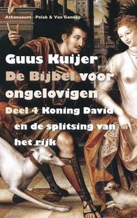 De Bijbel voor ongelovigen 4-Guus Kuijer