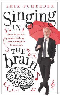 Singing in the brain-Erik Scherder