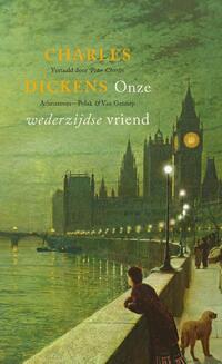 Onze wederzijdse vriend-Charles Dickens