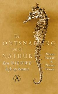 De ontsnapping van de natuur-Theunis Piersma, Thomas Oudman