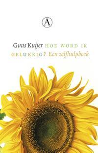 Hoe word ik gelukkig?-Guus Kuijer-eBook