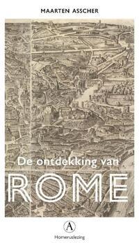 De ontdekking van Rome-Maarten Asscher