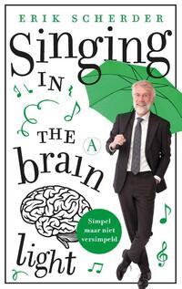 Singing in the brain light-Erik Scherder