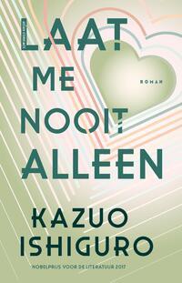 Laat me nooit alleen-Kazuo Ishiguro-eBook