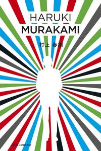De kleurloze Tsukuru Tazaki en zijn pelgrimsjaren-Haruki Murakami