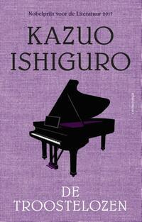 De troostelozen-Kazuo Ishiguro