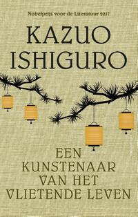 Een kunstenaar van het vlietende leven-Kazuo Ishiguro