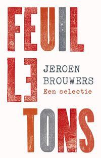 Feuilletons-Jeroen Brouwers