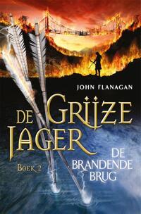 De Grijze Jager 2 - De brandende brug-John Flanagan, Laurent Corneille