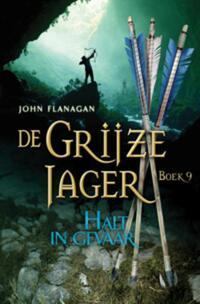 De Grijze Jager 9 - Halt in gevaar-John Flanagan