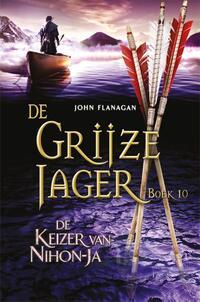 De Grijze Jager 10 - De keizer van Nihon-Ja-John Flanagan