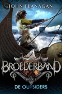 Broederband 1 - De outsiders-John Flanagan