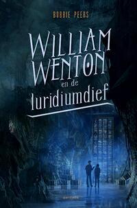 William Wenton en de luridiumdief-Bobbie Peers-eBook