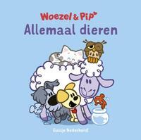 Woezel & Pip - Allemaal dieren-Guusje Nederhorst