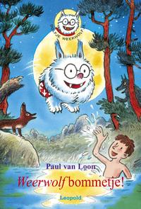 Dolfje Weerwolfje / Weerwolfbommetje!-Paul van Loon