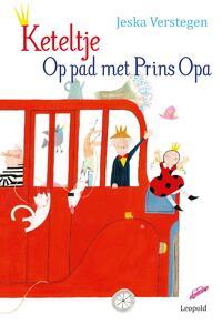 Keteltje - Op pad met Prins Opa-Jeska Verstegen